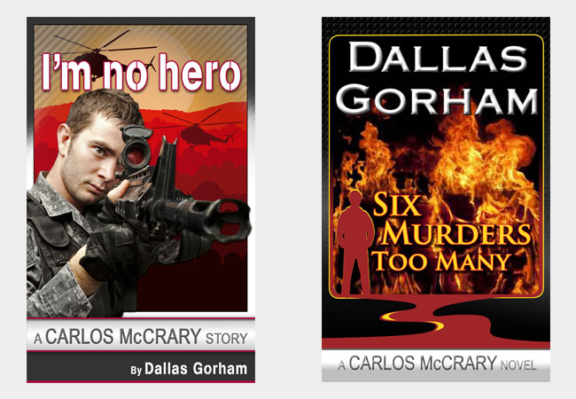Book Covers, I'm no hero & Six murders too many, by Dallas Gorham