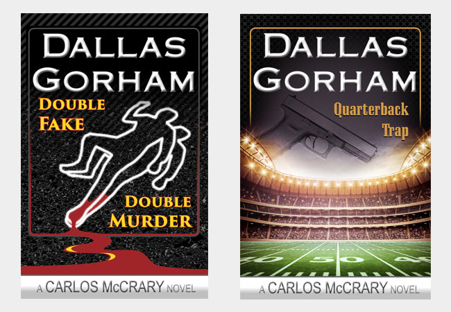Book covers, Double fake Double Murder & Quarterback Trap, by Dallas Gorham