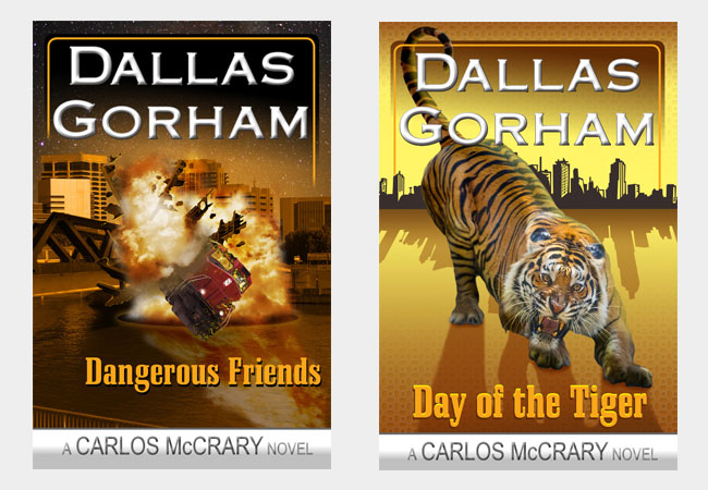 Book covers, Dangerous Friends & Day of the tiger, by Dallas Gorham